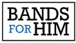 Bands for Him Coupons
