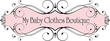 My Baby Clothes Boutique Coupons