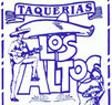 Taqueria Los Altos #1 Coupons Bell Gardens, CA Deals
