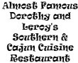 Almost Famous Dorothy and Leroy's Southern & Cajun Cuisine Restaurant Coupons Windsor, CT Deals